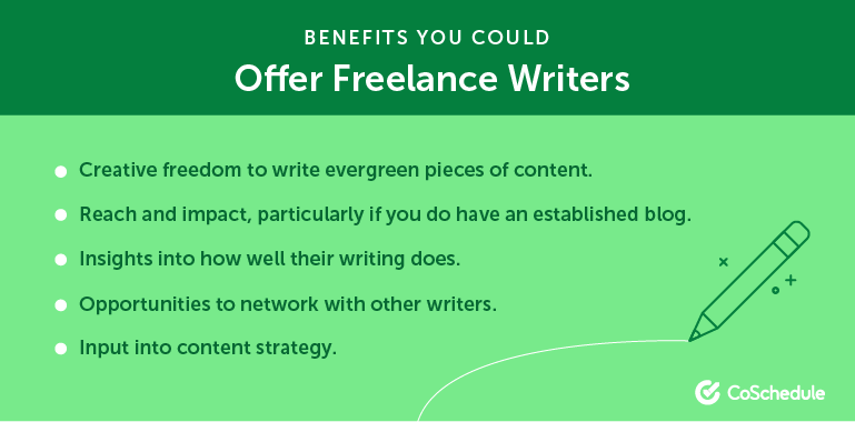 Benefits You Could Offer Freelance Writers