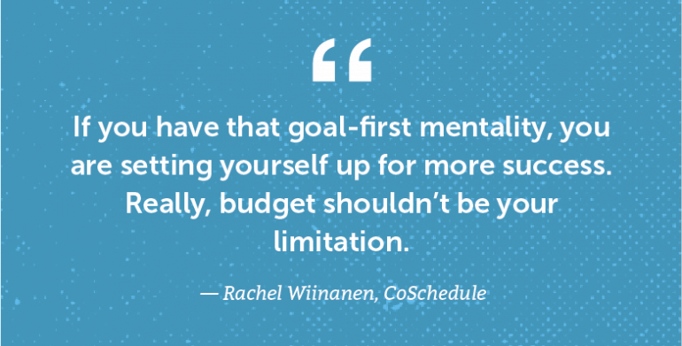 If you have that goal-first mentality ...