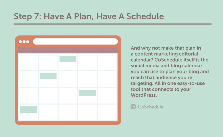 Step 7: Have A Plan, Have A Schedule