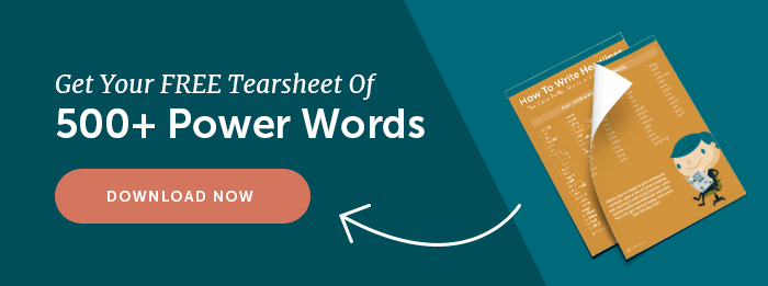 Download Your Free Headline Power Words Here.