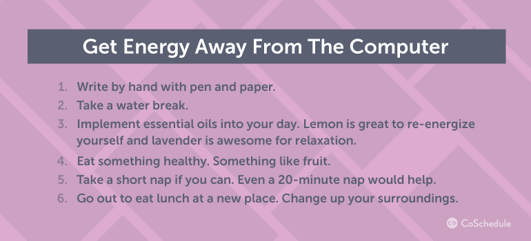 Get Energy Away From The Computer