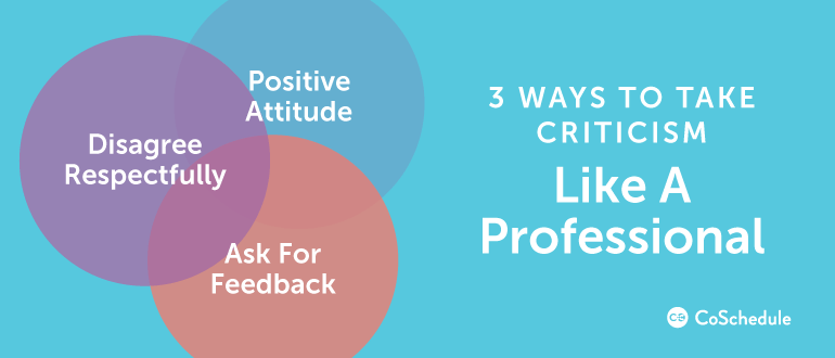 How to Take Criticism Like a Professional