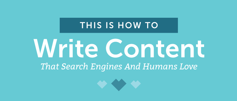 How to Write Content That Search Engines and Humans Love