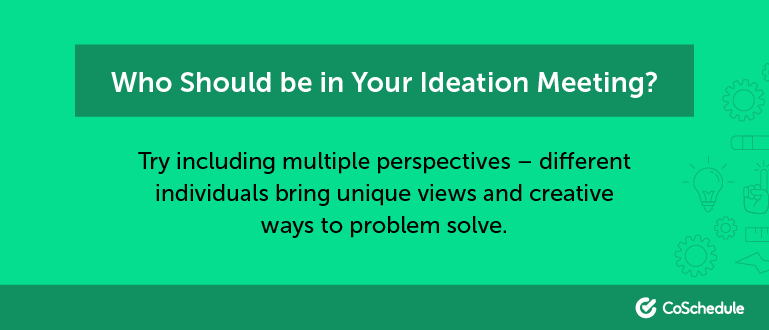 Who should you invite to your creative ideation workshop?