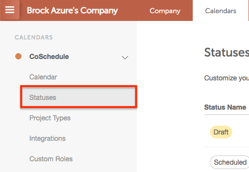 Custom status option under settings in CoSchedule