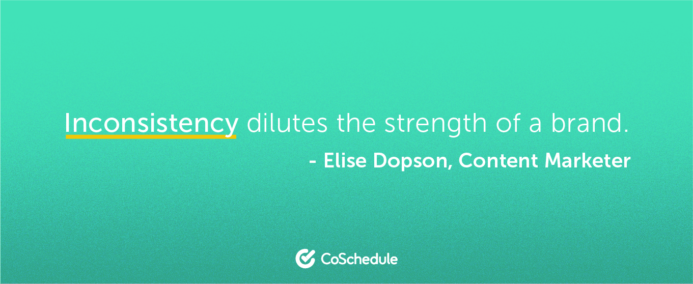 Quote from Elise Dopson about inconsistency of branding