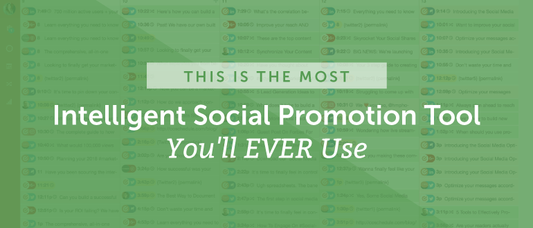This is the Most Intelligent Social Promotion Tool You'll Ever Use