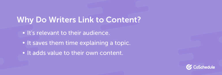Why Do Writers Link to Content?