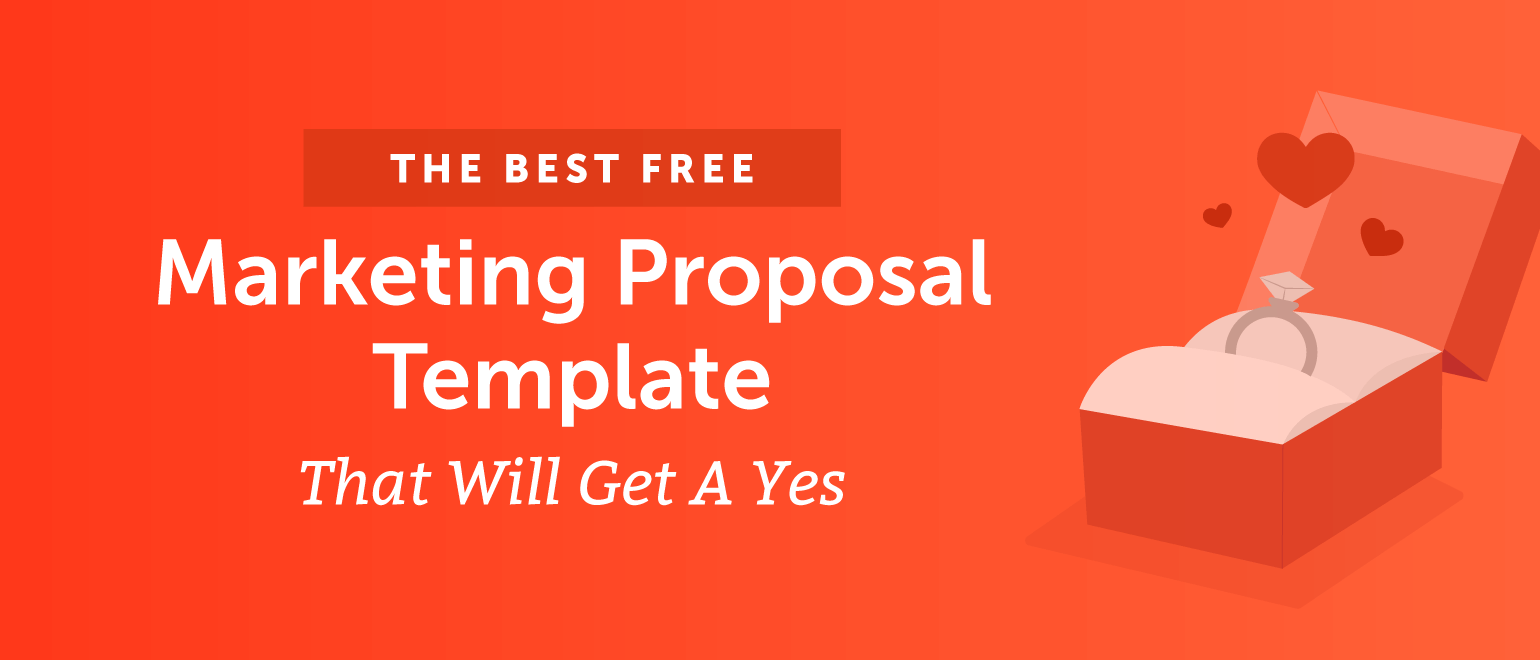 the best marketing proposal template that will get a yes