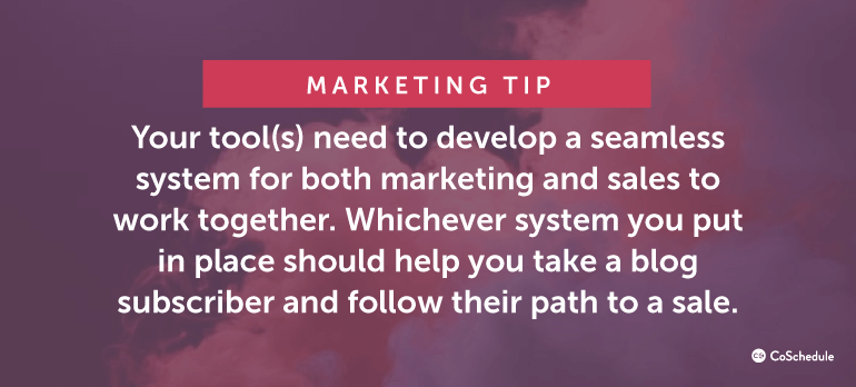 Marketing Tip: Your tool(s) need to develop a seamless system for both marketing and sales ...