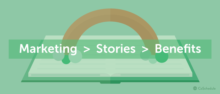Marketing > Stories > Benefits