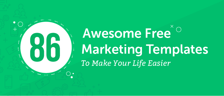 86 Awesome Free Marketing Templates to Make Your Life Easier