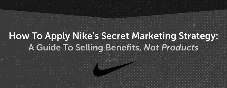 How to Apply Nike's Secret Marketing Strategy
