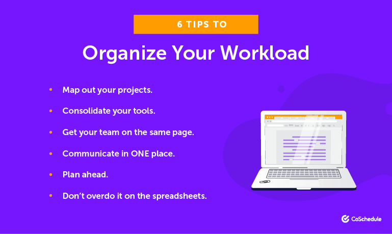 6 Tips to Organize Your Workload