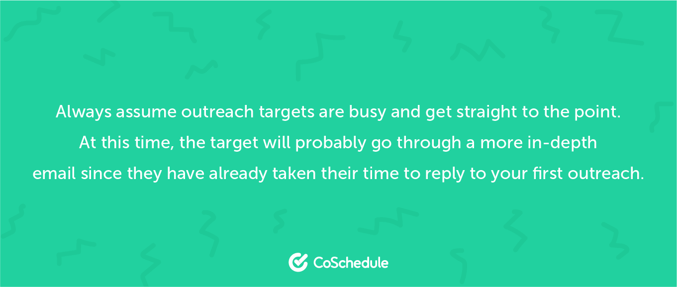 Assume your target is always busy and get straight to the point