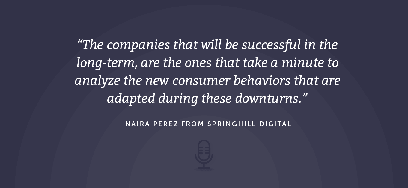 Third quote from Naira Perez about consumer behaviors