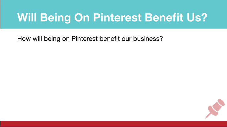 Pinterest Marketing Strategy: How Will Pinterest Benefit Your Business?