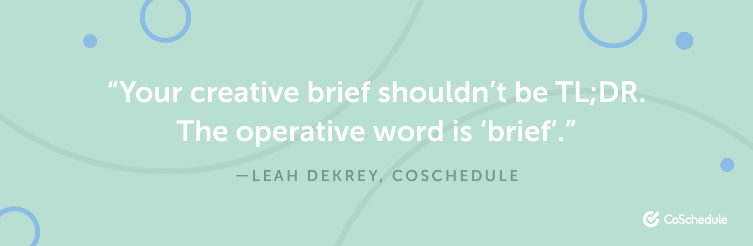 Leah Dekrey Creative Brief Quote