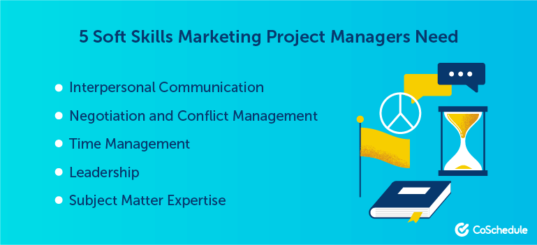 5 Soft Skills Marketing Project Managers Need