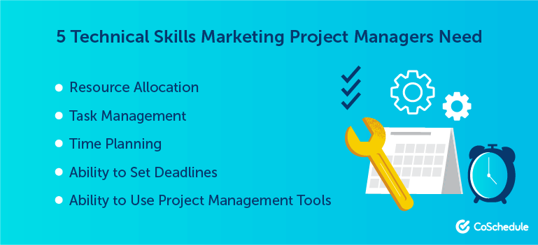 5 Technical Skills Marketing Project Managers Need