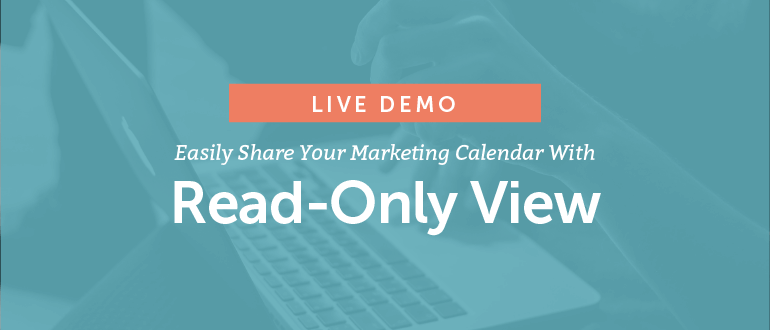 How To Easily Share Your Marketing Calendar With Read-Only View [Live Demo]