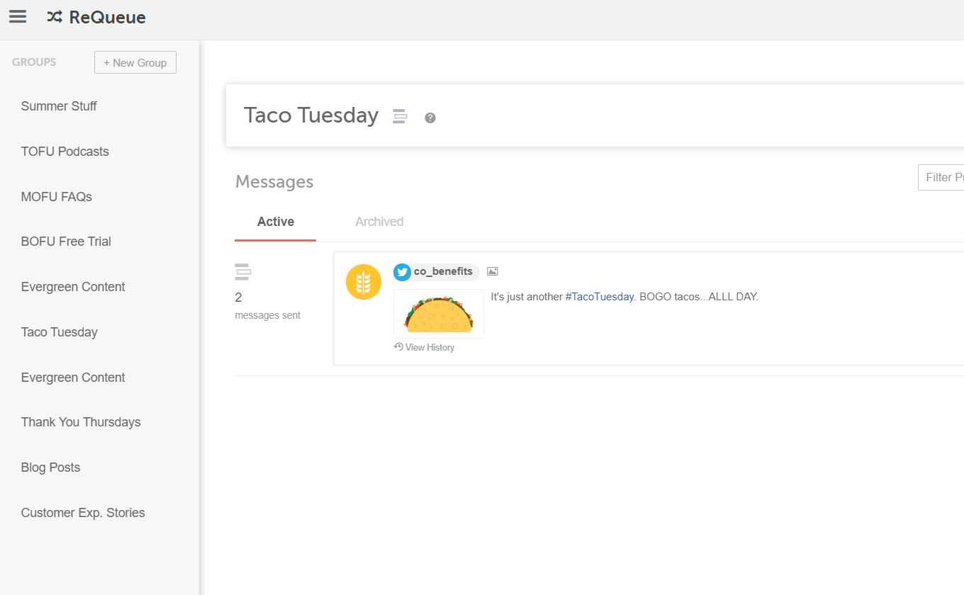 Use tools like ReQueue by CoSchedule to create a consistent messaging or posting schedule.