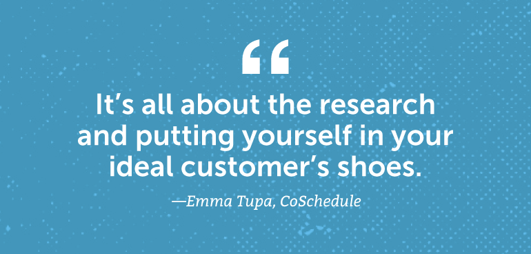 It's all about the research and putting yourself in your ideal customer's shoes.