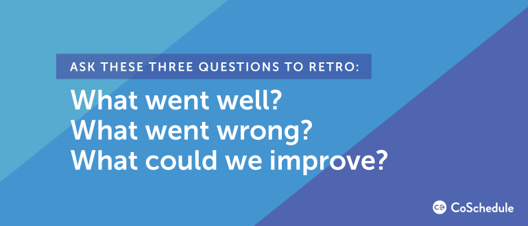 Ask These Three Questions to Retro