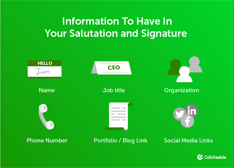 Information to Have in Your Salutation and Signature