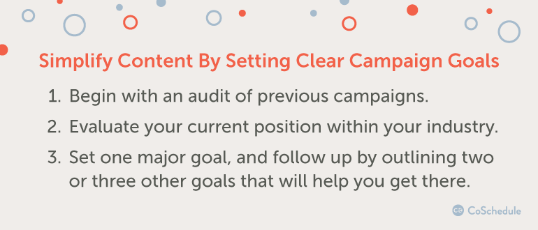 Simplify Content By Setting Clear Campaign Goals