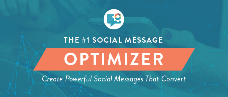 Social Message Optimizer