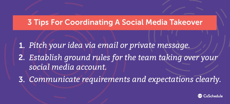 3 Tips for Coordinating a Social Media Takeover