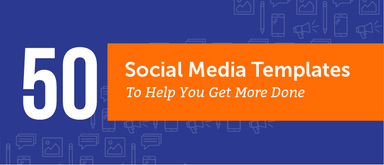 50 free social media marketing templates to get more done