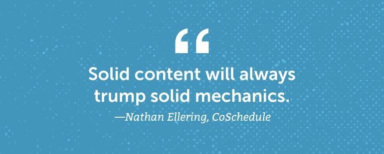 Solid content will always trump solid mechanics.