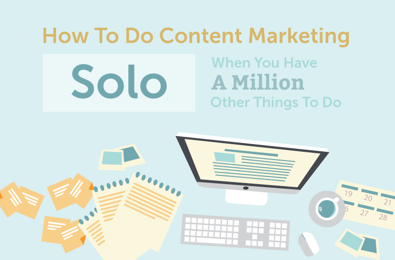 Solo marketing when you have a million other things to do.