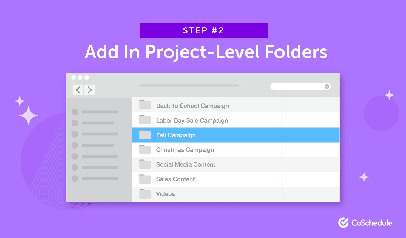 Step 2: Add In Project-Level Folders