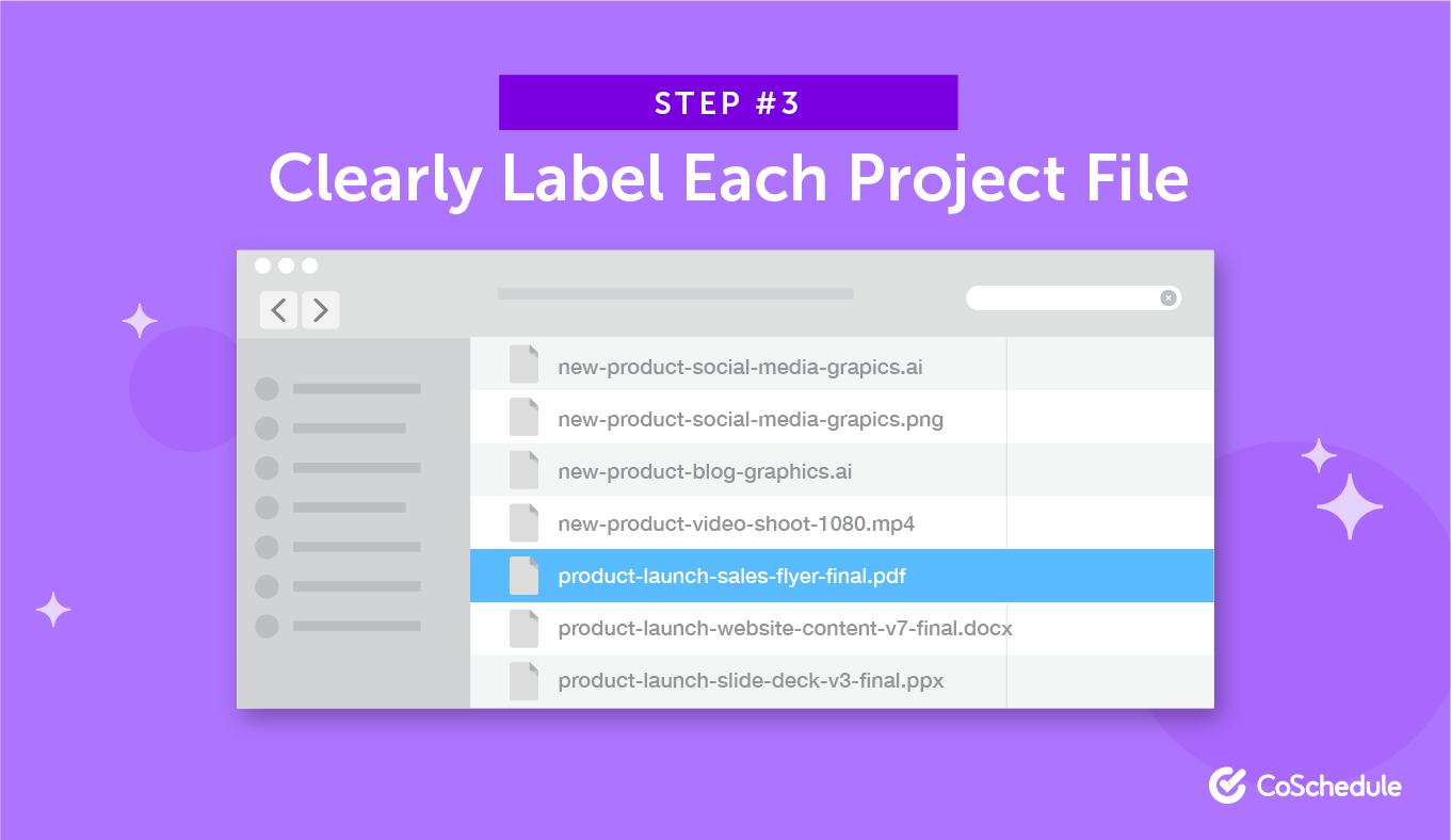 Step 3: Clearly Label Each Project File