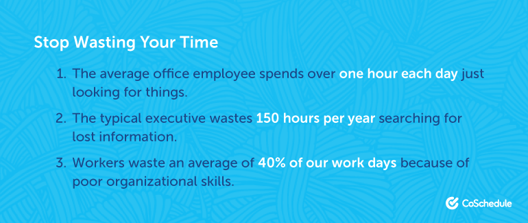 Ways and reasons to stop wasting time.