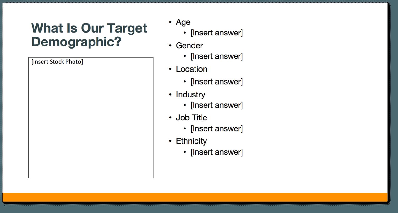 Target Demographic Slide