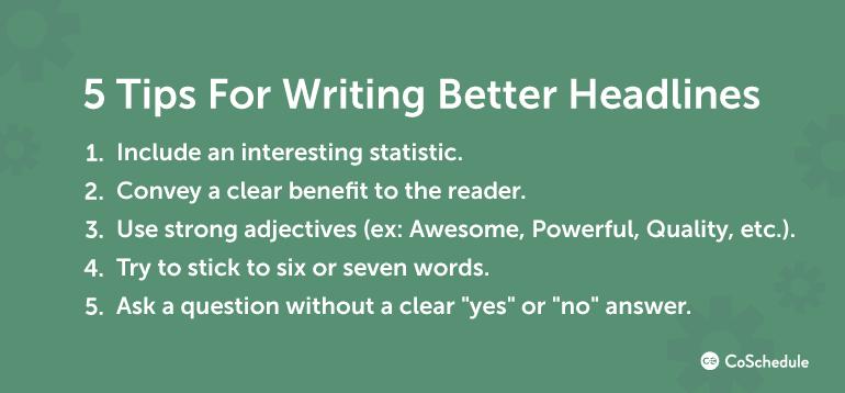 5 Tips For Writing Better Headlines