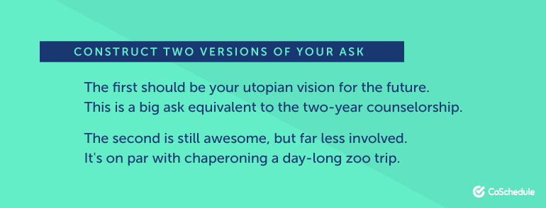 Construct Two Versions of Your Ask