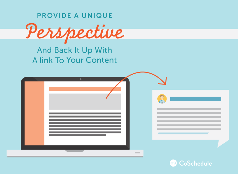 provide a unique perspective in blog comments and back up what you say with a link to a post that fleshes out the idea