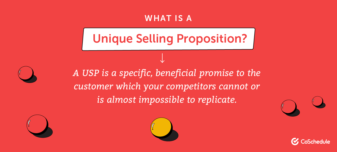 Explanation of makes up a unique selling proposition