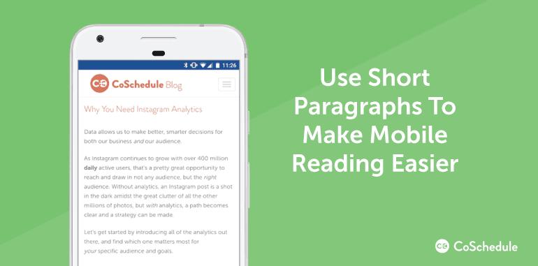 Use short paragraphs to make mobile reading easier