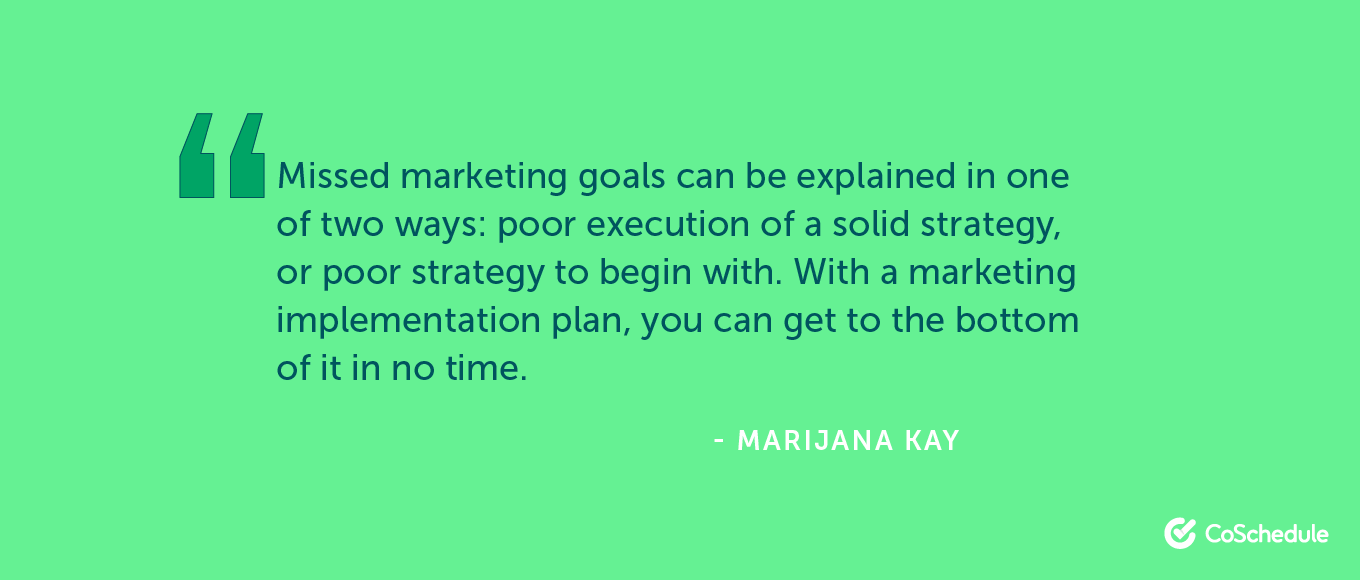 Missed marketing goals can be explained in one of two ways ...