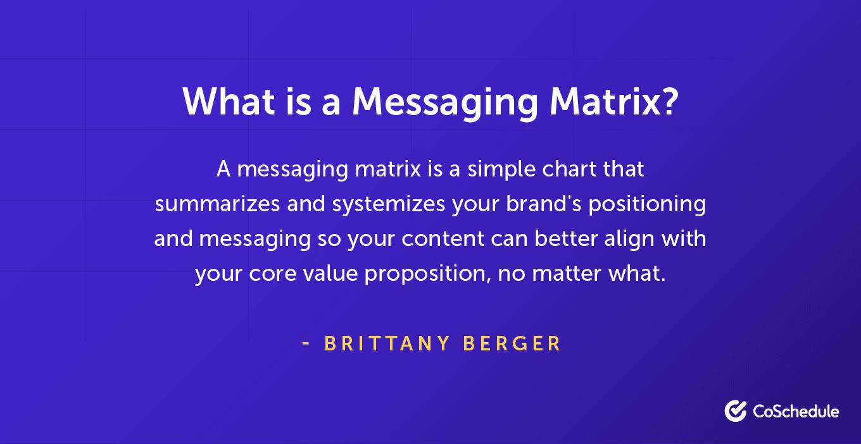Definition of a messaging matrix