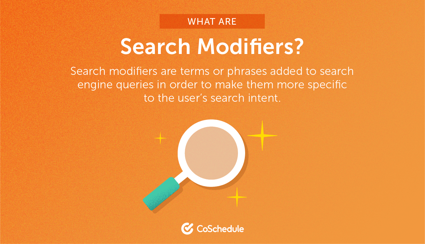 Definition of what search modifiers are