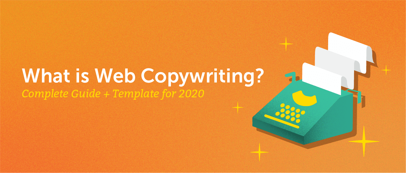 What Is Web Copywriting? Complete Guide + Template for 2020
