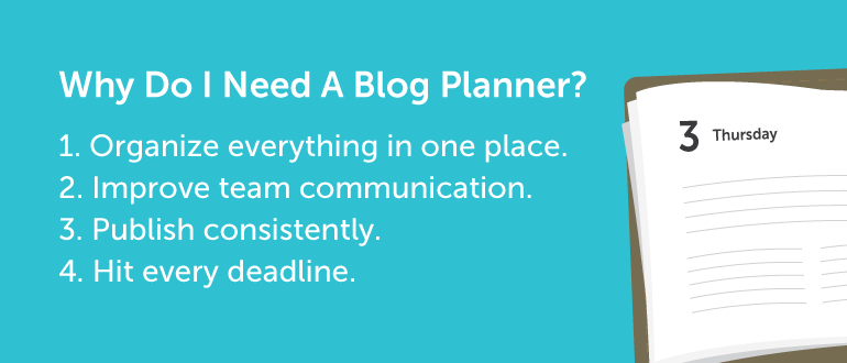 Why Do I Need A Blog Planner?