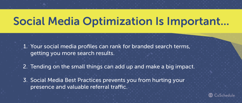 Graphic explaining why social media optimization is important